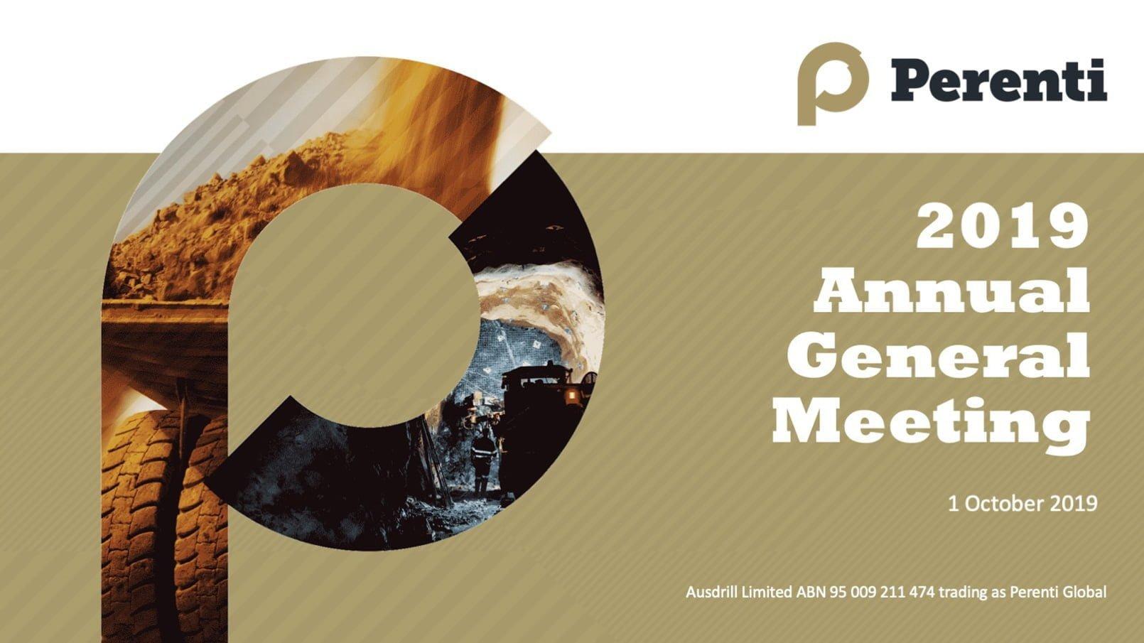 Reports & presentations • Perenti 2019 AGM