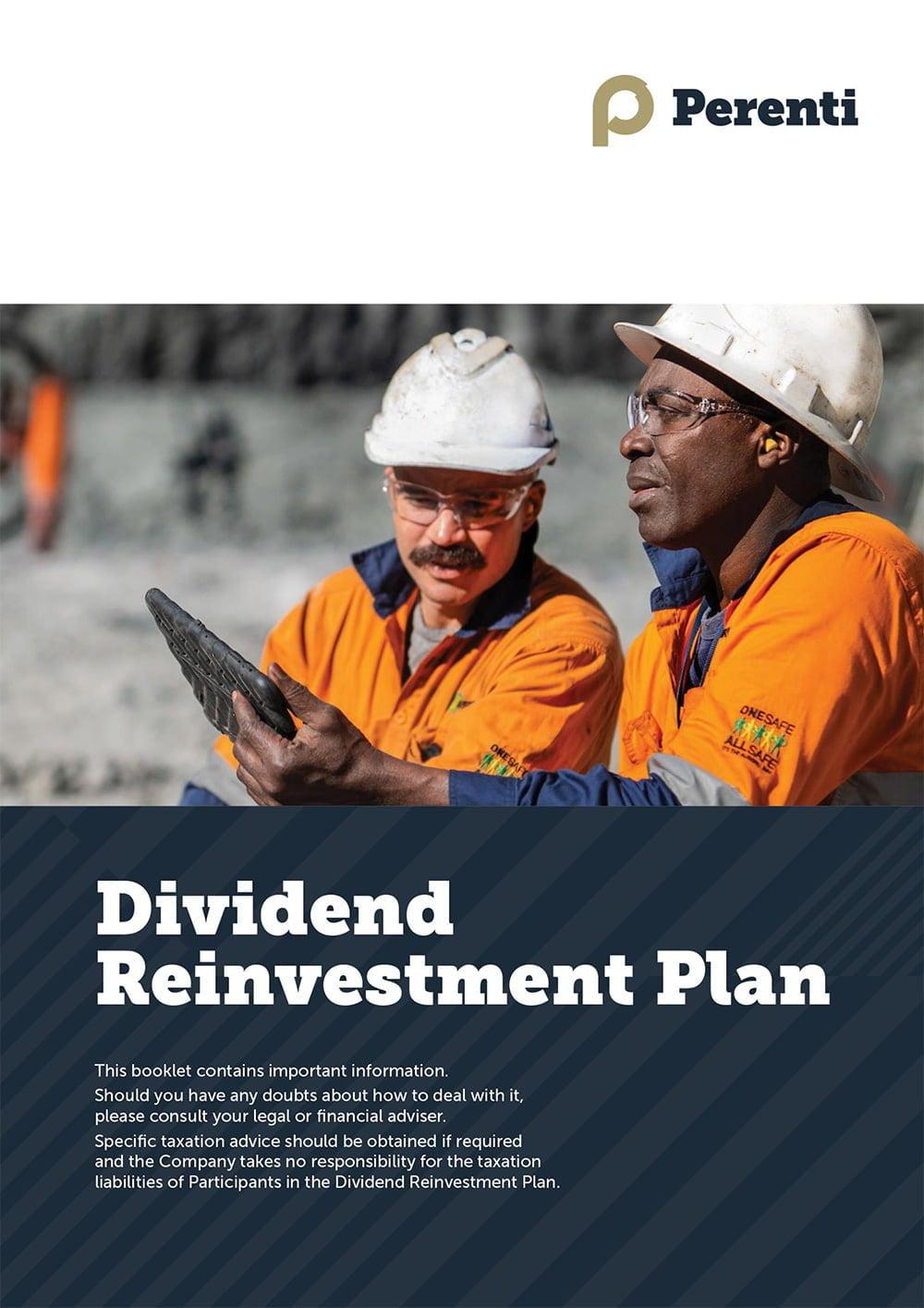 Dividend information • Perenti Dividend Reinvestment Plan 1