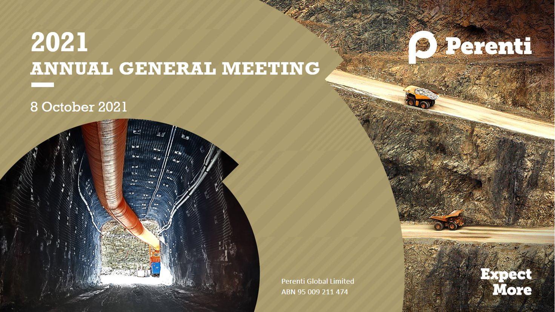 Reports & presentations • Perenti AGM Presentation